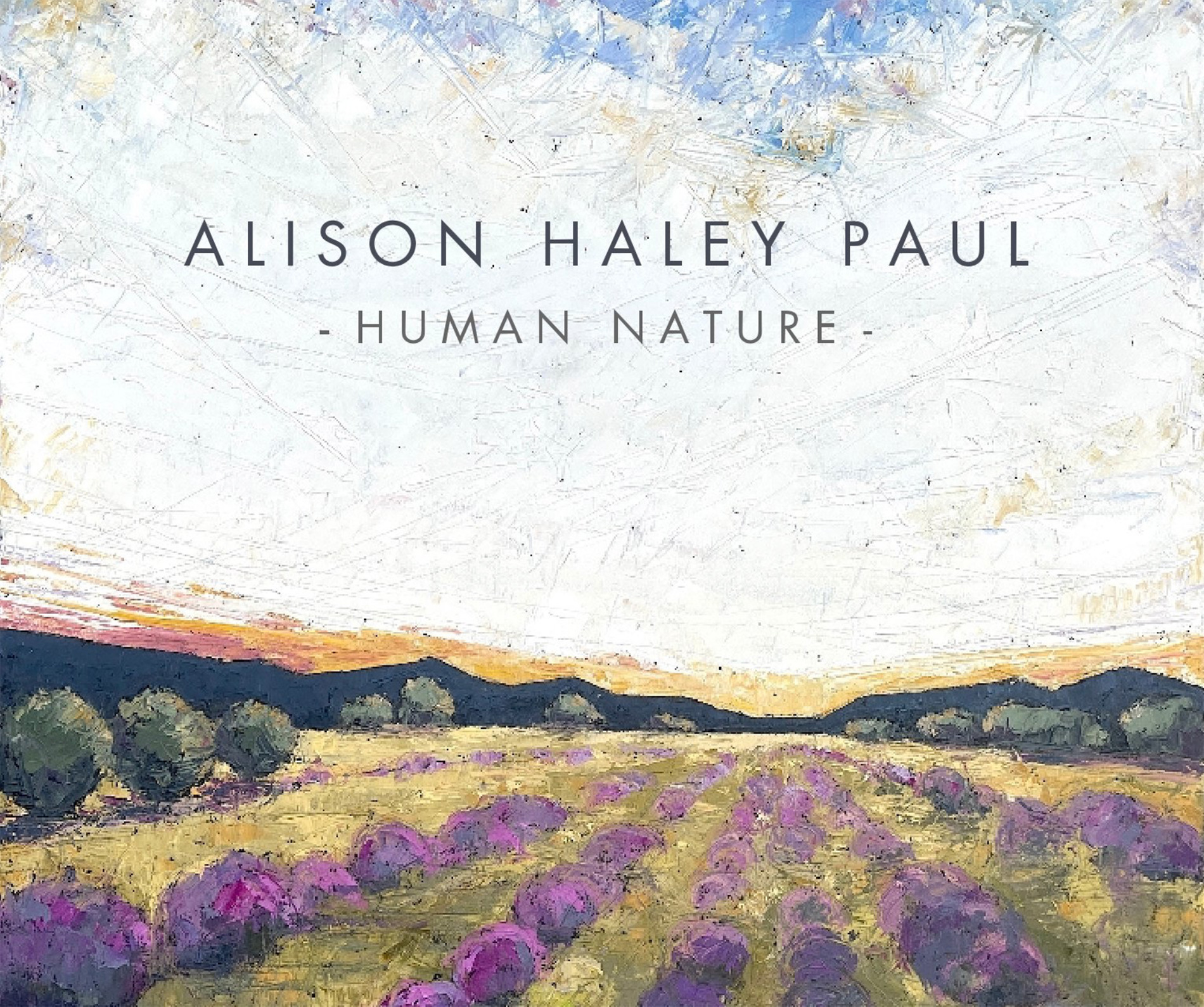 """Alison Haley Paul - Synopsis"""" with """"Alison Haley Paul - Human Nature"""